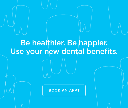 Be Heathier, Be Happier. Use your new dental benefits. - Killeen Modern Dentistry